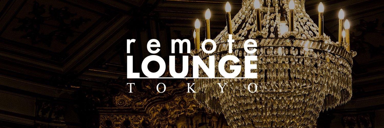 remote LOUNGE TOKYO